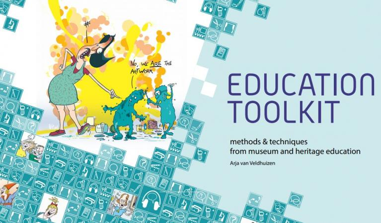 Arja van Veldhuizen, Education Toolkit, methods & techniques from museum and heritage education 2017